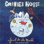 Farewell To The World - Crowded House
