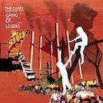 Gang Of Losers - Dears