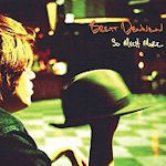 So Much More - Brett Dennen
