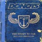 The Story So Far - Ibbtown Chronicles - Donots