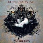 Gigahearts - Dope Stars Inc.