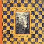 Cuckoo Hill - Charlie Dore