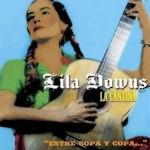 La Cantina - Entre copa y copa - Lila Downs