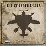 Yes, Virginia... - Dresden Dolls