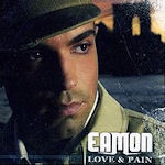Love And Pain - Eamon