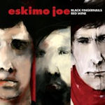 Black Fingernails, Red Wine - Eskimo Joe