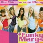 Die Mädche vum Rhing - Funky Marys