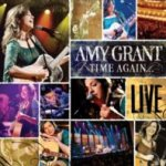 Time Again...Amy Grant Live - Amy Grant