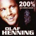 200 % - Das Remix-Album - Olaf Henning