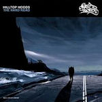 The Hard Road - Hilltop Hoods