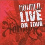 Live On Tour - Höhner
