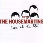 Live At The BBC - Housemartins