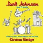 Sing-A-Longs And Lullabies For The Film Curious George - {Jack Johnson} + Friends