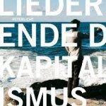 Lieder vom Ende des Kapitalismus - PeterLicht