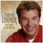 Die Sonne ist für alle da - Patrick Lindner