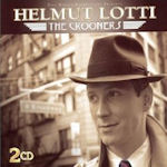 The Crooners - Helmut Lotti