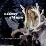 One More Drifter In The Snow - Aimee Mann