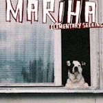 Elementary Seeking - Mariha
