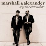 Try To Remember - Marshall + Alexander