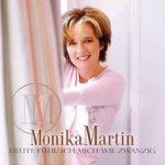 Heute fühl ich mich wie zwanzig - Monika Martin