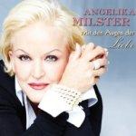 Mit den Augen der Liebe - Angelika Milster