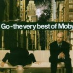 Go - The Very Best Of Moby - Moby