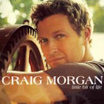 Little Bit Of Life - Craig Morgan