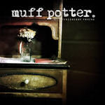 My Huckleberry Friend - Muff Potter.