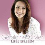 Liebe erleben - Geraldine Olivier