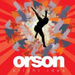Bright Idea - Orson
