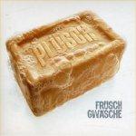 Früsch gwäsche - Plüsch