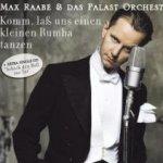 Komm, laß uns einen kleinen Rumba tanzen - {Max Raabe} + das Palast-Orchester