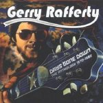 Days Gone Down - The Anthology 1970-1982 - Gerry Rafferty