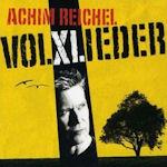 Volxlieder - Achim Reichel