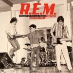 And I Feel Fine... The Best Of The I.R.S. Years 1982-87 - R.E.M.
