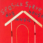 Doghouse Music - Seasick Steve