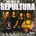 The Best Of Sepultura - Sepultura