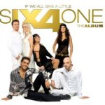 If We All Give A Little - The Album - Six4One