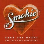 From The Heart - The Love Song Collection - Smokie