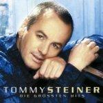 Tommy Steiner - Die größten Hits - Tommy Steiner