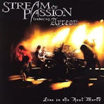 Live In The Real World - {Stream Of Passion} featuring {Ayreon}