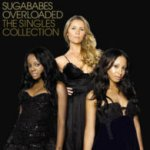 Overloaded - The Singles Collection - Sugababes