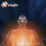 Make You Breathe - tAkida