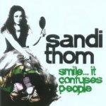 Smile... It Confuses People - Sandi Thom