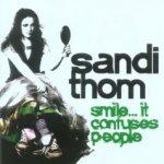 Smile... It Confuses People - Sandi Thom