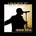 Goldene Zeiten - Unheilig