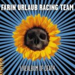 Livealbum Of Death - {Farin Urlaub} Racing Team