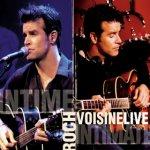 Roch Voisine Live - Intime/Intimate - Roch Voisine