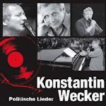 Politische Lieder - Konstantin Wecker