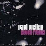 Catch-Flame! - Paul Weller